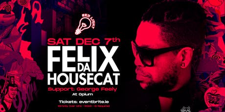 Felix Da Housecat at Opium Club tickets
