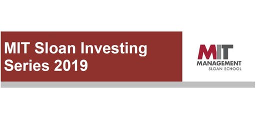 MIT Sloan Investing Series 2019