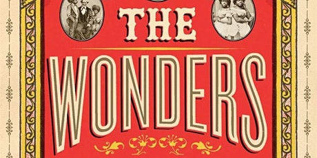 Wonder Flesh: Lifting the Curtain on the Freak Show tickets