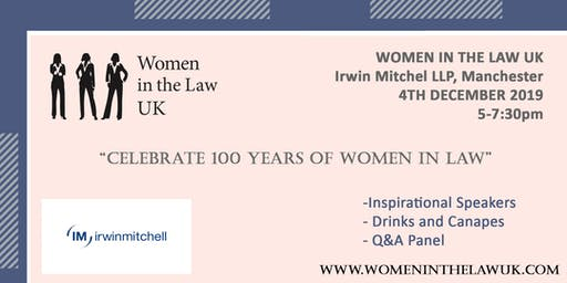 MANCHESTER - Women in the Law UK celebrate 100 years of Women in Law kindly hosted by Irwin Mitchell LLP Manchester office