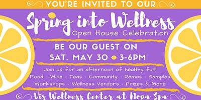 Spring into Wellness! Open House Celebration 2020