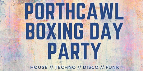 Porthcawl boxing day party tickets