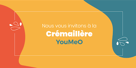 Cremaillère YouMeO billets
