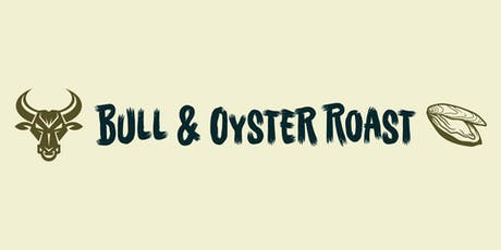 Bull and Oyster Roast tickets