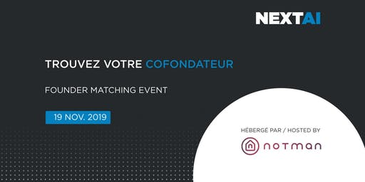 Formation d'équipes | Founder Matching Event