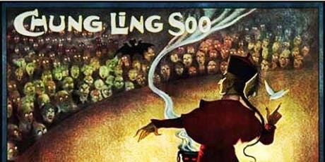 Disguised Flesh: The Marvellously Mysterious Magician Chung Ling Soo tickets