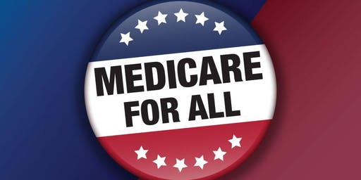 Medicare for All: What Does it Really Mean?