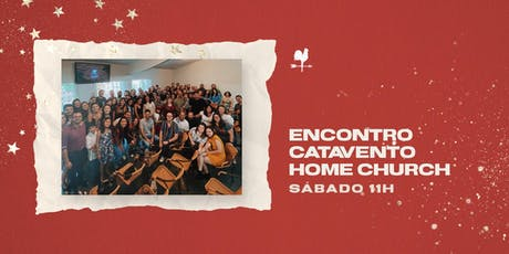 Encontro Catavento Home Church #101 ingressos