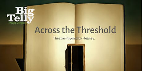 Heaney - Across the Threshold tickets