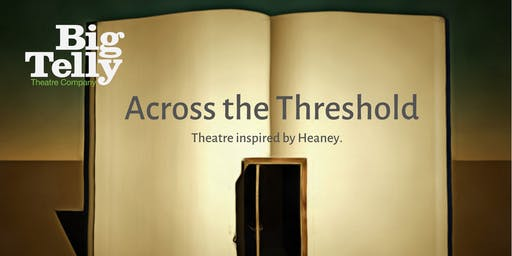 Heaney - Across the Threshold