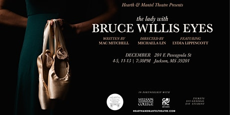 The Lady With Bruce Willis Eyes tickets