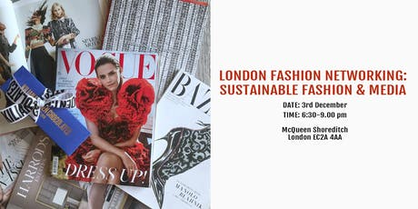 London Fashion Networking: Sustainable Fashion & Media tickets