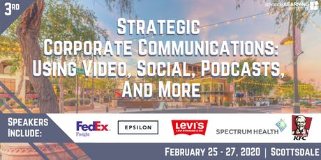 Strategic Corporate Communications: Using Social, Video, Podcasts & More tickets