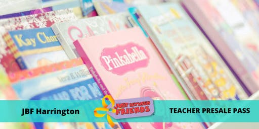 Teacher Presale Pass | March 5th | JBF Harrington Spring 2020 | Mega Children's Sale event