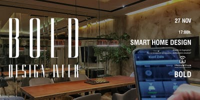 Smart Home Design | BOLD Design Week