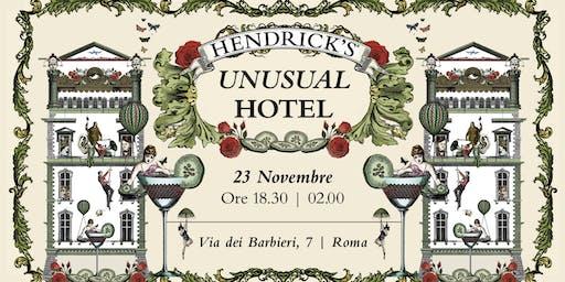 Hendrick's Unusual Hotel