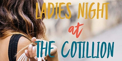 Ladies Night At The Cotillion