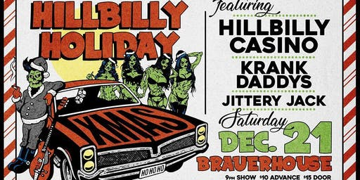 Hillbilly Holiday Party with Hillbilly Casino at Brauer House