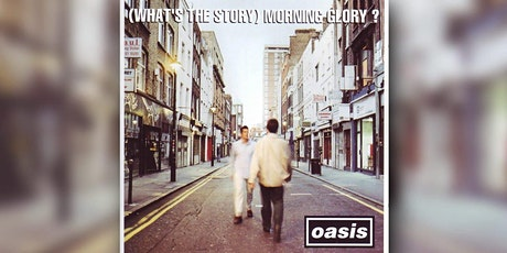 Oasis: (What's the story) Morning Glory - 25 anni dopo biglietti