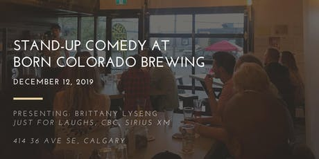 Stand-up Comedy at Born Colorado Brewing tickets
