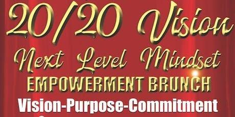 20/20 Vision Empowerment Brunch tickets