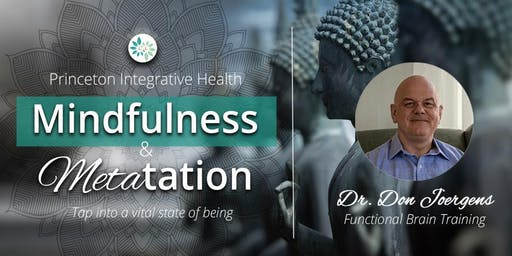 Mindfulness & METAtation with Dr. Don Joergens