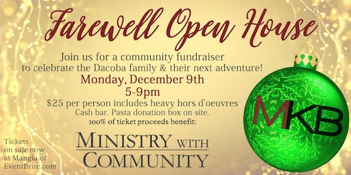 Farewell Open House + Ministry with Community Fundraiser