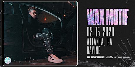 Wax Motif: North American Tour at Ravine | 18+ tickets