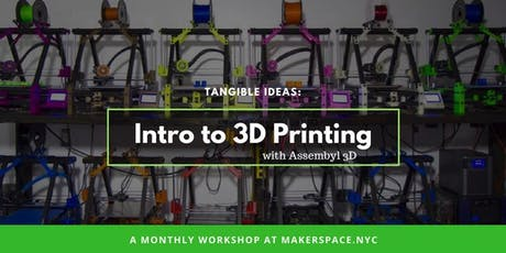 Tangible Ideas: An Introduction to 3D Printing tickets