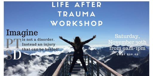 Life After Trauma Workshop