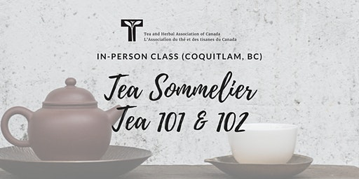 TEA 101 & 102: In-person class (THAC Coquitlam, BC)