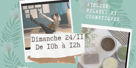 Atelier pilates et cosmétiques billets