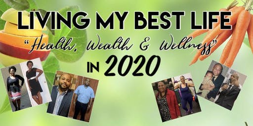 Living My Best Life - Health, Wealth & Wellness