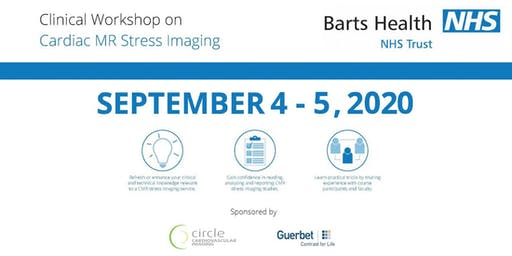 The Clinical Workshop on Cardiac MR Stress Imaging