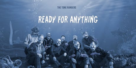 """The Tone Rangers: """"Ready For Anything"""" tickets"""