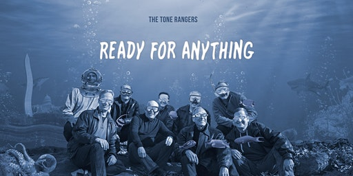 """The Tone Rangers: """"Ready For Anything"""""""
