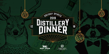 Holiday Spirits Distillery Dinner Featuring Tarnished Truth tickets
