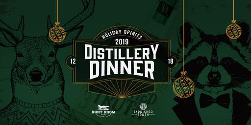 Holiday Spirits Distillery Dinner Featuring Tarnished Truth