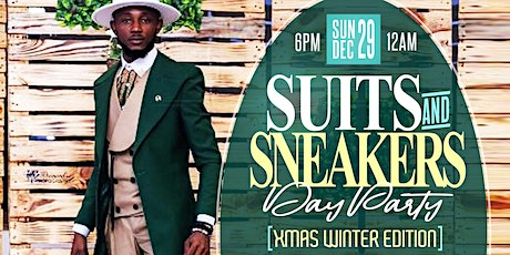 SUITS & SNEAKERS PART 2 (XMAS - WINTER EDITION) tickets