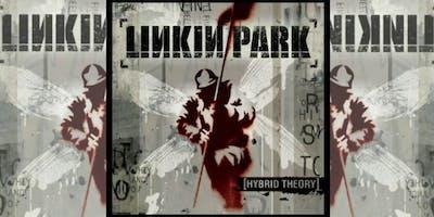 Linkin Park: Hybrid Theory - 20 anni dopo