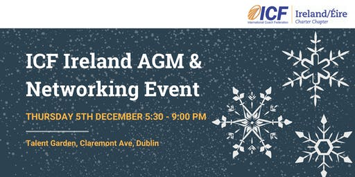 ICF Ireland Christmas Networking Event & AGM 2019