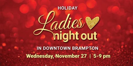 Holiday Ladies Night Out in Downtown Brampton tickets