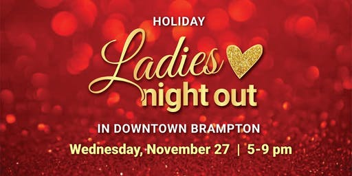Holiday Ladies Night Out in Downtown Brampton