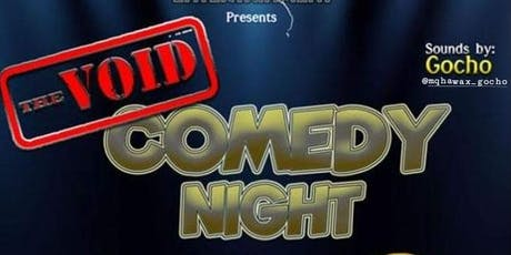 The void: Comedy, Game Night/ After Party tickets