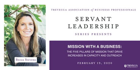 Mission with a Business: The Five Pillars of Mission that Drive Increases in Capacity and Outreach tickets