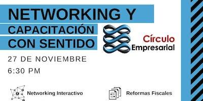 Networking y Capacitación  con Sentido (Reformas Fiscales 2020)