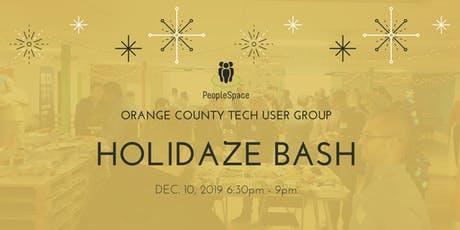 4th Annual OC User Groups (OCTUG) Holidaze Bash 2019 tickets