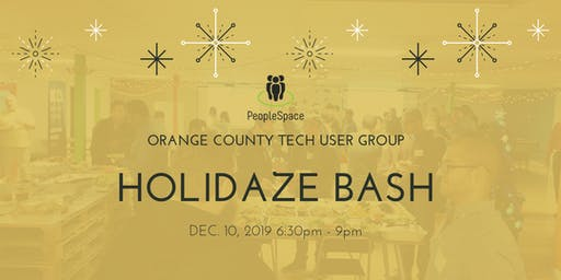 4th Annual OC User Groups (OCTUG) Holidaze Bash 2019