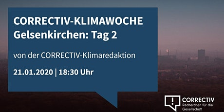 Die größten Klimalügen - CORRECTIV-Klimawoche Gelsenkirchen Tag 2 Tickets