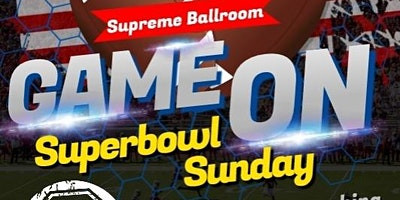 The Supreme Ballroom Superbowl Tailgate Event